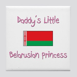 Daddy's little Belarusian Princess Tile Coaster